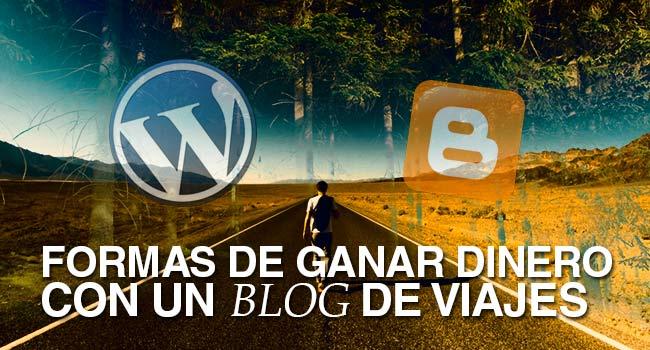 como ganar dinero con un blog de viajes