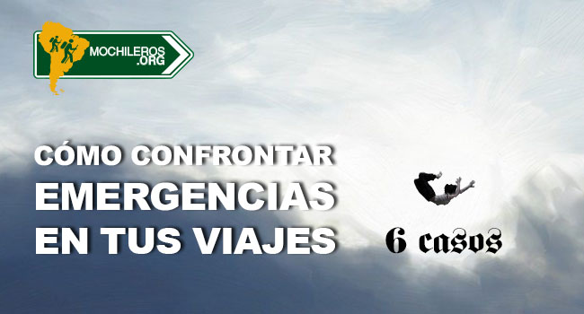 Photo of Cómo confrontar emergencias en tus viajes: 6 casos