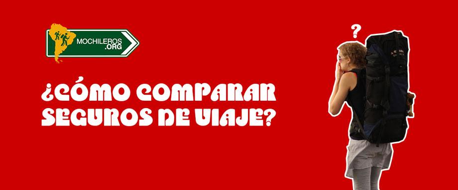 Photo of ¿Cómo comparar seguros de viaje?: Guía paso a paso