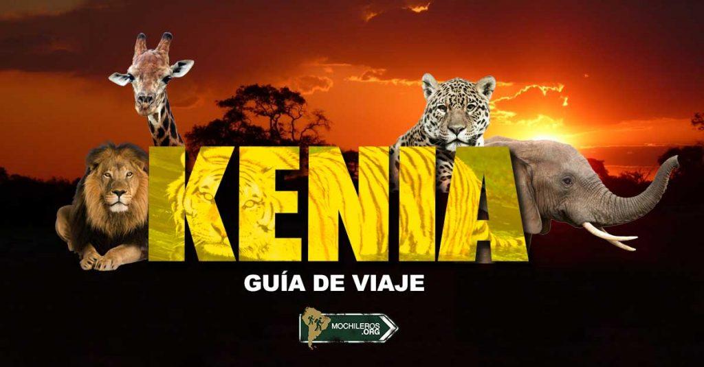 Guía para viajar a África: Kenia. Descubre que hacer y ver en esta guía.