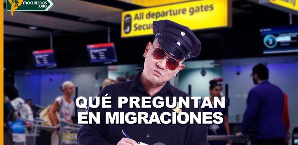 Estas son las preguntas típicas que te harán en migraciones.