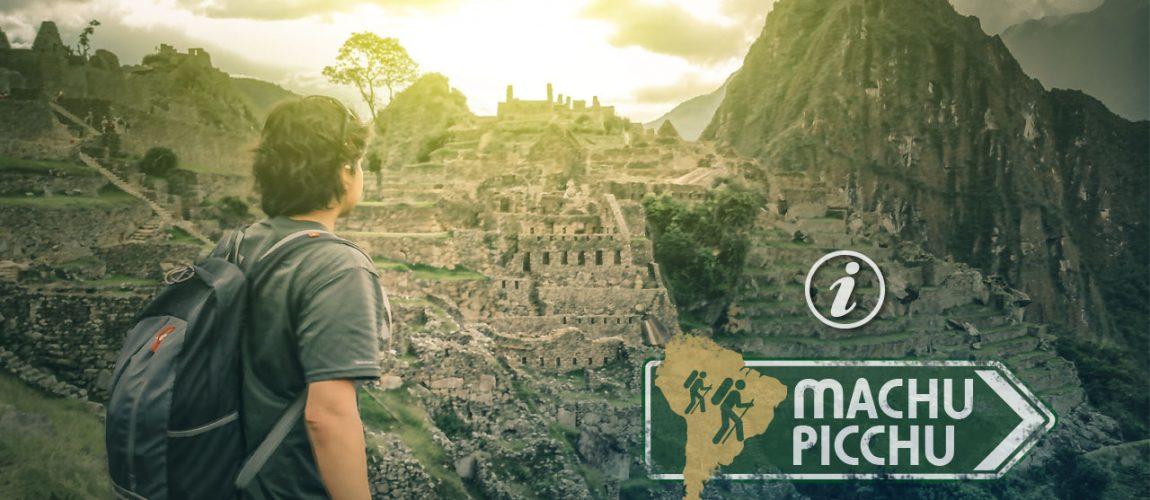 Machu Picchu: consejos mochileros y nuevas reglas 2017