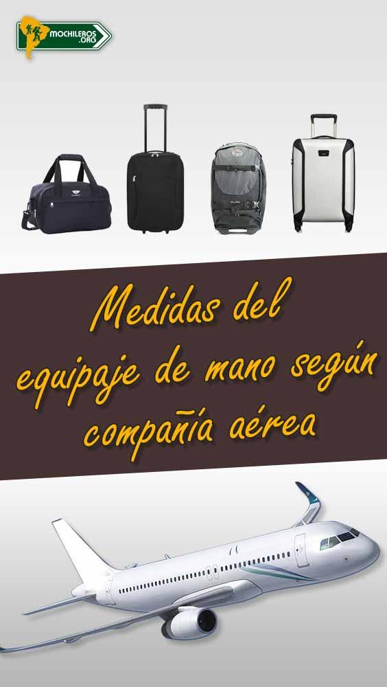 Las Medidas del equipaje de mano según compañía aérea #vuelos #viajes #mochileros