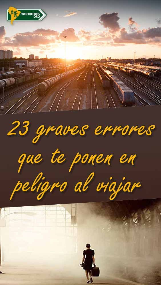 23 errores viajero peligro viajar