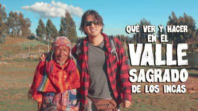 Guía del Valle Sagrado de los Incas - Cusco Perú - Mochileros