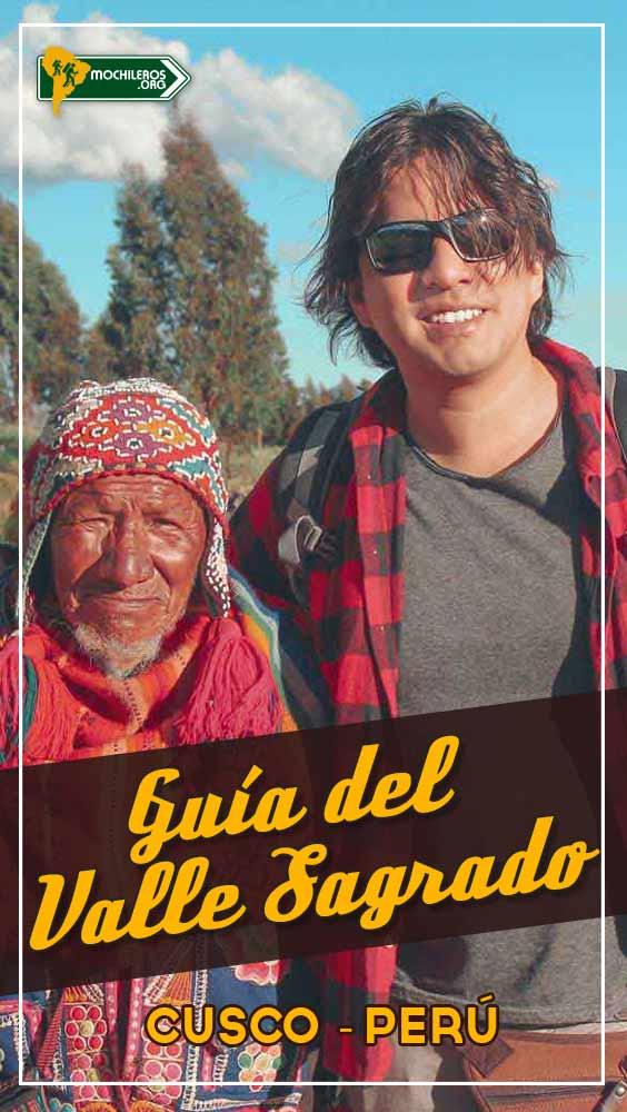Valle Sagrado de Los Incas. Guía para viajar y visitar el valle sagrado en Cusco, Perú.   #ValleSagrado #Cusco #MachuPicchu #Perú #visitPeru #traveltoPeru #visitMachuPicchu #Sacsayhuaman #Quenqo #Ollantaytambo #Incas #mochileros #viajes