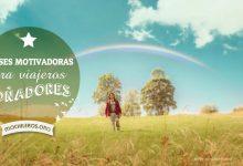Photo of 60 Frases motivadoras para viajeros soñadores