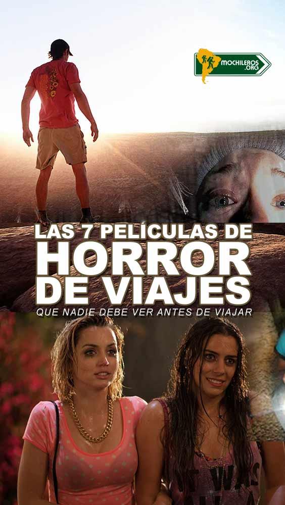 Las 7 Películas de Horror de Viajes que nadie debe ver antes de viajar - Mochileros.org 2021
