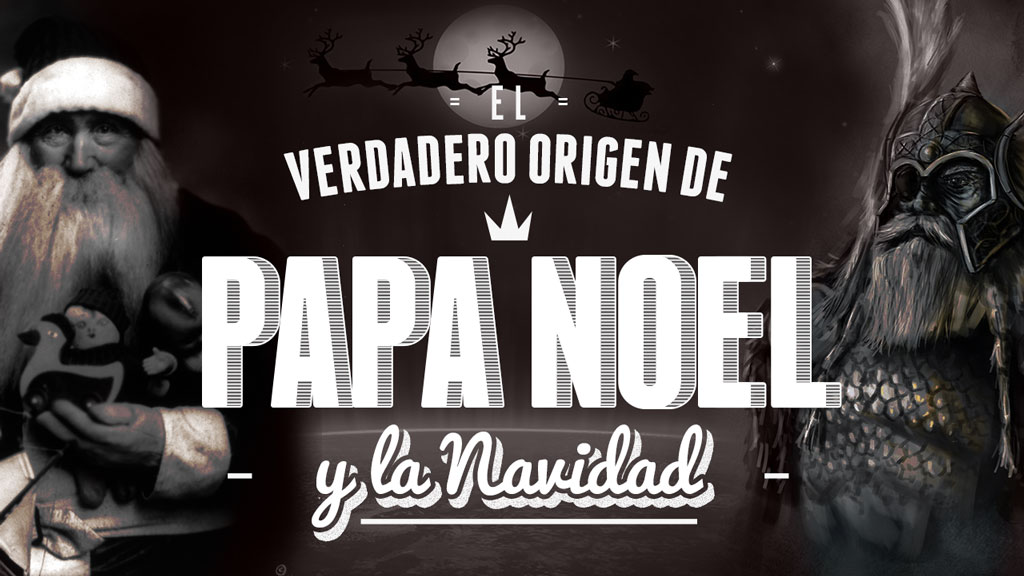 Origen de Papa Noel / Santa Claus y la Navidad