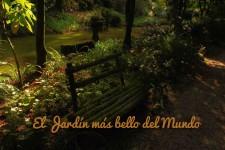 El Jardín Más Bello del Mundo